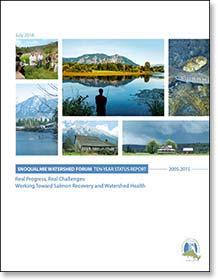 Snoqualmie Watershed Forum Ten Year Status Report