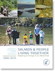 2016 Progress Report: Salmon and People Living Together: Adapting to Change in our Watershed